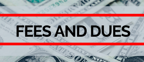 Fees and Dues header