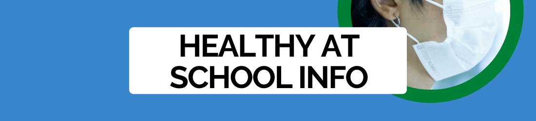 Healthy at School Information